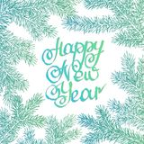 Vector illustration. Congratulation card. Lettering happy new year background with highlights and fir branches stock illustration