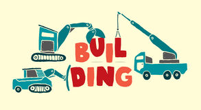 Construction vehicles building word Royalty Free Stock Photo