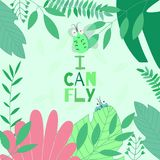 Vector illustration with cute little flying beetle in foliage with motivate phrase `I Can Fly` on green background. Royalty Free Stock Images