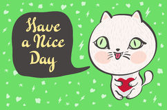 Vector illustration of a cute white cat with a heart is saying Have a nice day. Cute romantic illustration with funny text. Valent Royalty Free Stock Image