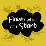 Finish what you start poster with cloud stock illustration