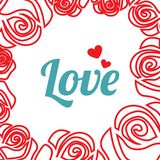 Vector illustration frame, roses and text Love vector illustration