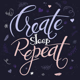 Vector illustration of hand lettering text - create sleep repeat. It is surrounded with decorative elements - feathers Royalty Free Stock Photos