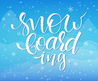 Vector illustration of hand lettering winter phrase with snowflakes on sky and mountain background. Snowboarding Royalty Free Stock Photos