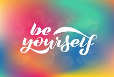 Vector illustration with handwritten phrase - Be yourself. vector illustration