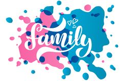 Vector illustration with handwritten phrase Family and hearts stock illustration