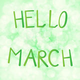 Vector illustration inscription hello in march on a light green background bokeh.  stock illustration