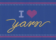 Vector illustration with knitted text I Love Yarn. Knitwear sweater texture. World Wide Knit in public day. Royalty Free Stock Photos