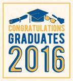 Vector illustration on light background congratulations graduates 2016 class of, retro color design for the graduation Stock Photos