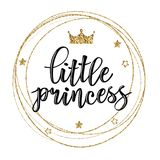 Vector illustration of Little Prince text. Vector illustration of Little Prince, text for girls clothes. Royal badge, tag, icon. Inspirational quote card Royalty Free Stock Image