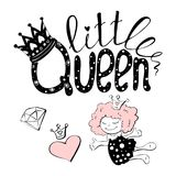 Vector illustration of little Queen text for girls clothes.   Stock Image