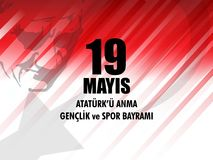 Vector illustration 19 mayis Ataturk`u Anma, Genclik ve Spor Bayramiz , translation: 19 may Commemoration of Ataturk, Youth and S. Ports Day, graphic design to Royalty Free Stock Image