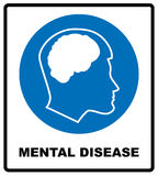 Vector illustration mental disease sign. Mandatory blue circle icon isolated on white. Notice banner for public places. And web design. Simple flat style Stock Photography