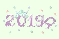 2019 with Merimaid tail and Sea Shell Crown. Vector Illustration with 2019, Merimaid tail and Sea Shell Crown as Happy New Year postcard, party invitation Stock Image