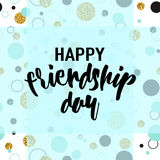 Vector illustration of modern happy friendship day felicitation in fashion geometric style with lettering text sign. Glitter shining texture and color dots stock illustration