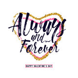 Vector illustration of phrase Always and forever, inscribed in a heart shape. Vector illustration of luxury inspiration typography text phrase Always and forever royalty free illustration