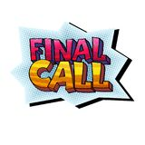 Final Call sticker. Vector illustration in pop-art style with words Final Call, colorful sticker isolated on white Stock Images