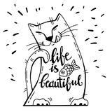 Vector illustration. Positive card with cartoon cat with fish. Calligraphy words Life Is Beautiful. Stock Photo