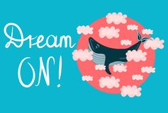 Vector illustration, print with flying big blue whale in pink clouds. Motivation,dream concept. stock illustration