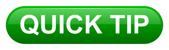 Quick tip green button help and suggestion concept. Vector illustration of quick tip green button help and suggestion concept on white background Stock Images