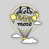 Slogan Let`s Travel More and  hot air balloon. Vector. Royalty Free Stock Photo
