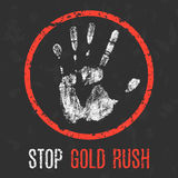 Vector illustration. Social problems. Stop gold rush. Stock Images