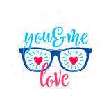 Vector illustration of sunglasses with hearts in glasses, text You and Me love Royalty Free Stock Photography
