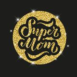 Vector illustration of Super Mom text for card, clothes. badge tag icon. Inspirational quote card invitation banner. Hand royalty free stock image