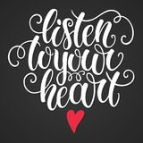 Listen to your heart hand lettering doodle background. Inspiration quote. Greeting card design template. Can be used for. Vector illustration, template for your royalty free illustration