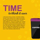 The thermo mug with coffee for morning or travelling. Time to think it over poster. Template for text with vector illustration