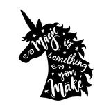 Vector illustration of unicorn head silhouette with Magic Is Something You Make phrase stock illustration