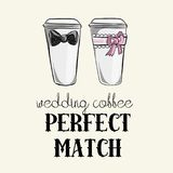 Wedding coffees, Perfect Match, Vector illustration of coffees for bride and groom Royalty Free Stock Photos