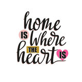 Vector illustration. White background with isolated stylish lettering - `Home is where the heart is`. Inspiring poster design stock illustration