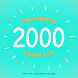 Vector illustration with white digits 2000 and orange text Thank You Followers on blue-green background. Template card for celebrating many followers in social royalty free illustration