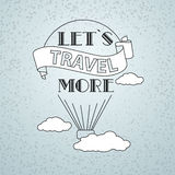 Vector illustration with words Let's Travel More. Stock Photo