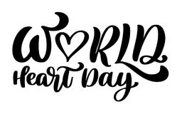 Vector illustration World Heart Day lettering quote. Vintage text, lettering phrase. Isolated on white background.  Stock Photo