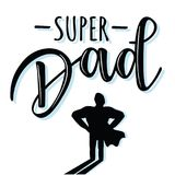 `Super Dad` lettering poster Royalty Free Stock Photo