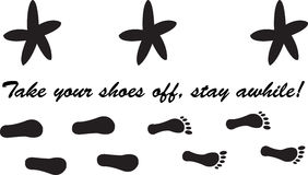 Take off your shoes, stay awhile!. This is a vector image of the phrase Take off your shoes, stay awhile with flip flops changing to barefeet Stock Photography