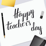 Vector insciption Happy Teacher's Day. Vector inscription Happy Teacher's Day. Exclusive custom handwritten calligraphy. Excellent gift card. Vector Stock Illustration