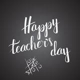Vector insciption Happy Teacher's Day. Vector inscription Happy Teacher's Day. Exclusive custom handwritten calligraphy. Excellent gift card. Vector Royalty Free Illustration