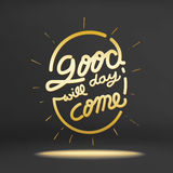 Vector of inspiration quote,Good day will come on black studio r Stock Photography