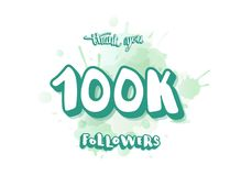 Vector 100k followers thank you social media template. 100k followers thank you social media template. Banner with sticker handwritten text and watercolor royalty free illustration