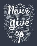 Vector la mano del ejemplo dibujada poniendo letras al cartel de motivación e inspirado de la tipografía con cita Nunca dé para a imagenes de archivo