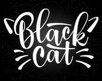 Vector lettering Black cat with cute cat whiskers. Vector black lettering Black cat with cute cat whiskers. Sketch drawing kitten slogan poster Royalty Free Stock Photos
