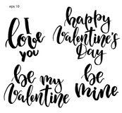 Vector lettering. Hand painted phrase: I love you, Be my Valentine, Be mine, Happy Valentine`s Day. Holiday print.  Stock Photo