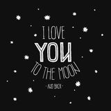 Vector lettering I Love you to the moon and back Royalty Free Stock Images