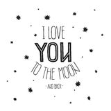 Vector lettering I Love you to the moon and back Stock Photo