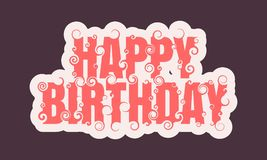 Vector lettering illustration with Happy Birthday text. Royalty Free Stock Photo