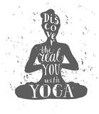 Vector lettering yoga illustration. Vector illustration with female figure and lettering with grunge texture. Hand written phrase Discover the real you with yoga Stock Photos