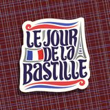 Vector logo for Bastille Day in France. Cut paper sign for patriotic holiday of france with french national flag and abstract eiffel tower, original typeface Stock Images